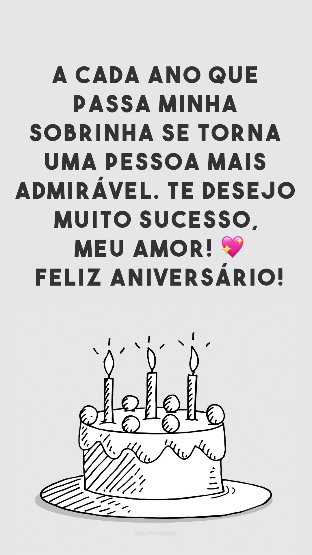 A cada ano que passa minha sobrinha se torna uma pessoa mais admirável. Te desejo muito sucesso, meu amor! 💖 Feliz aniversário!
