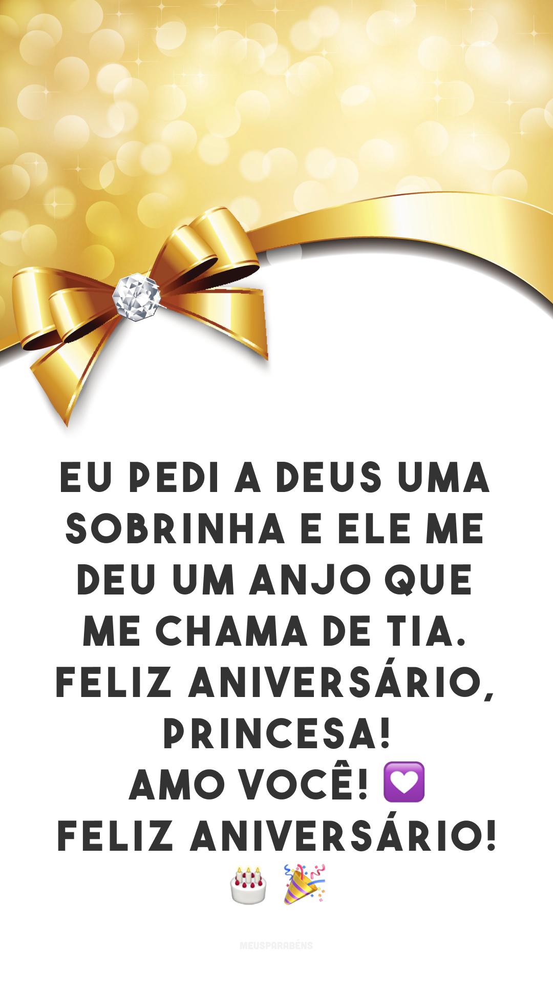 Eu pedi a Deus uma sobrinha e ele me deu um anjo que me chama de tia. Feliz aniversário, princesa! Amo você! 💟