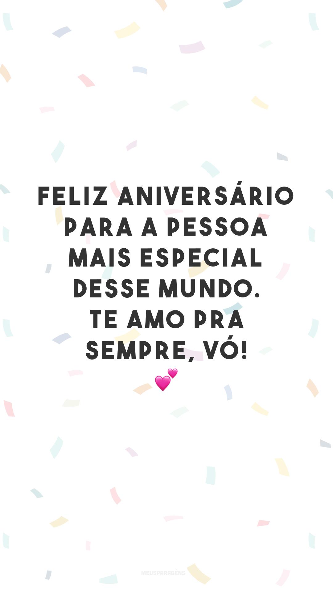 Feliz aniversário para a pessoa mais especial desse mundo. Te amo pra sempre, vó! 💕