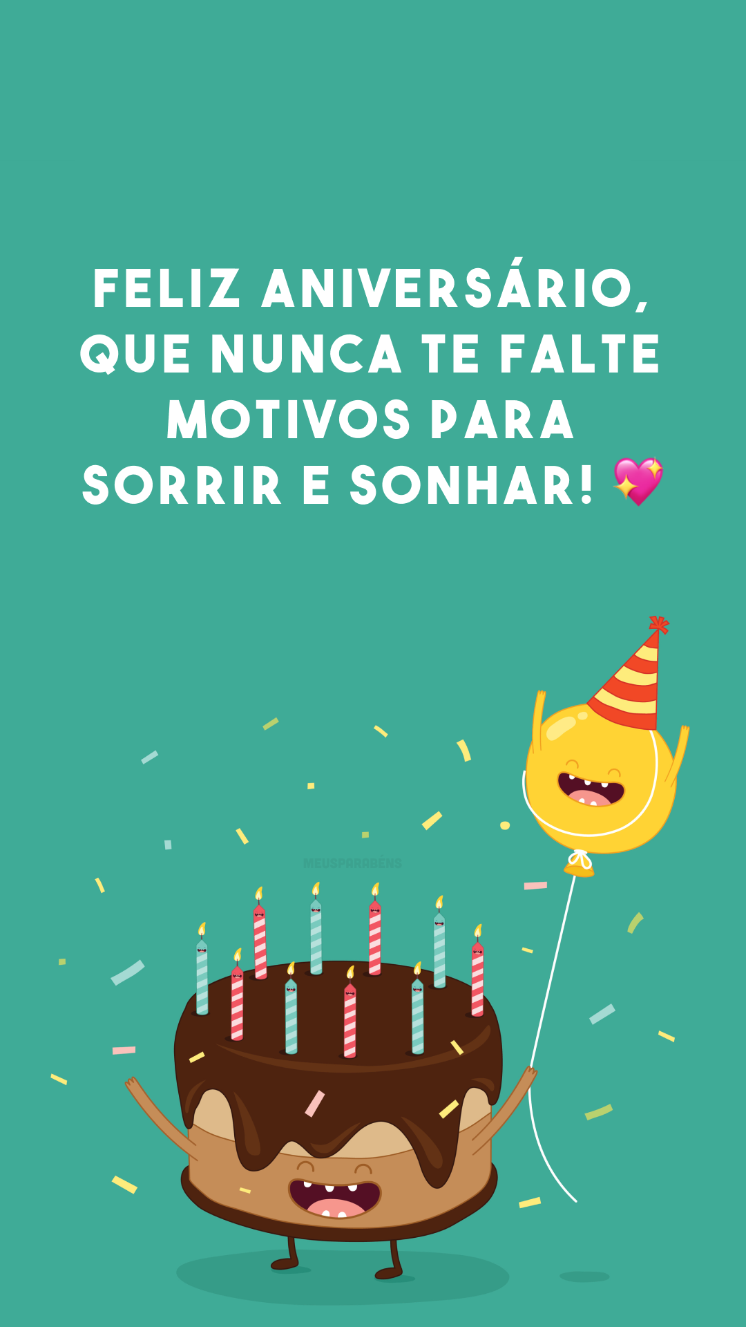 Feliz aniversário, que nunca te falte motivos para sorrir e sonhar! 💖