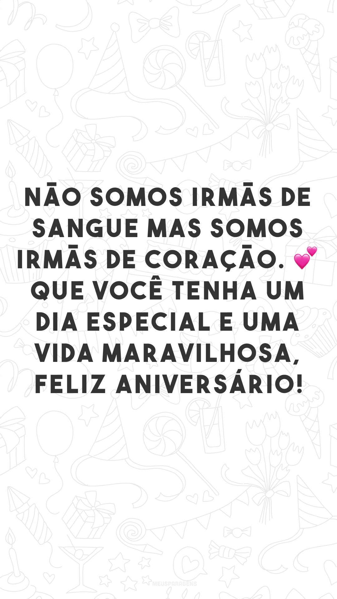 Não somos irmãs de sangue mas somos irmãs de coração. 💕 Que você tenha um dia especial e uma vida maravilhosa, feliz aniversário!