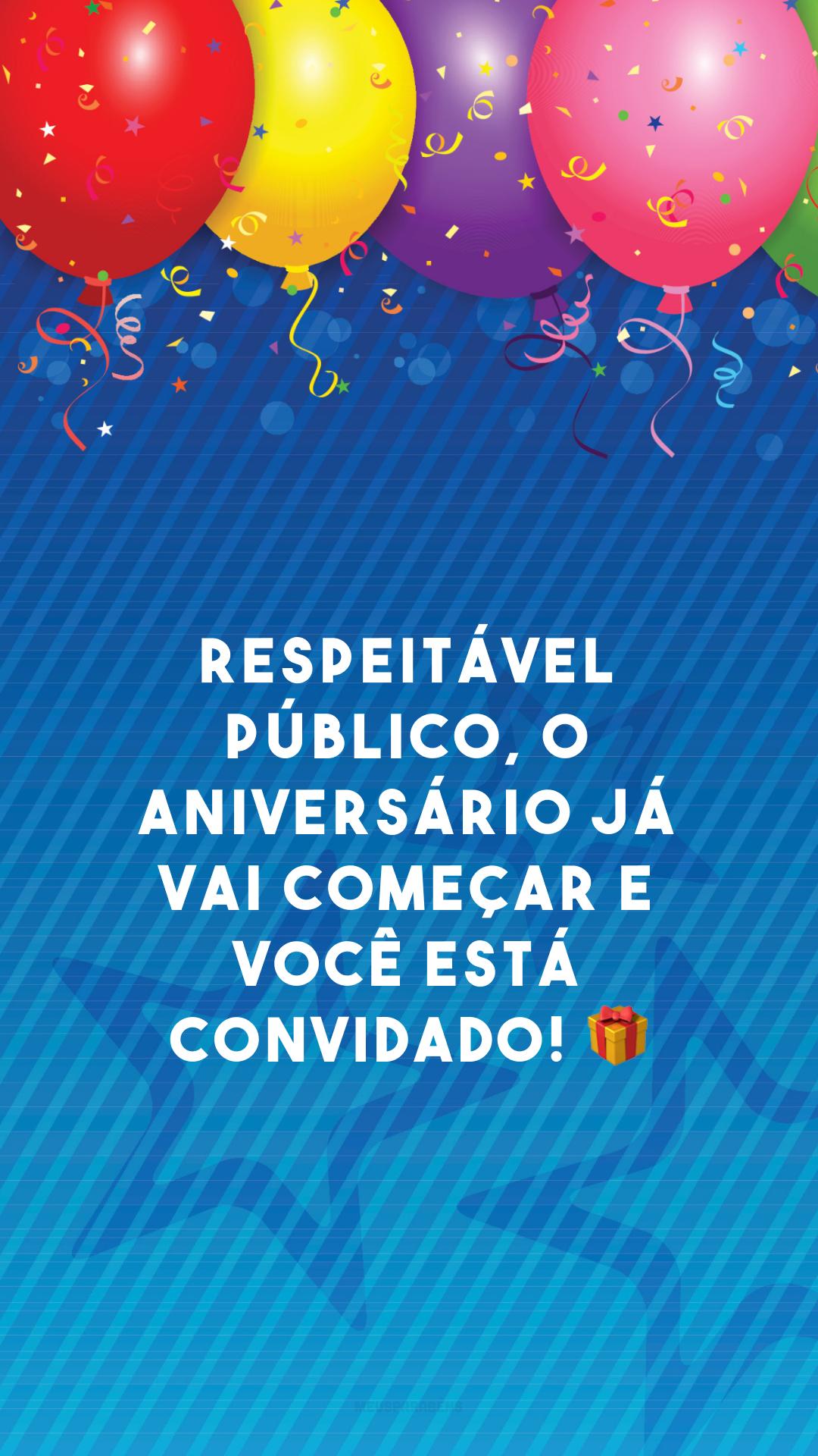 Respeitável público, o aniversário já vai começar e você está convidado! 🎁