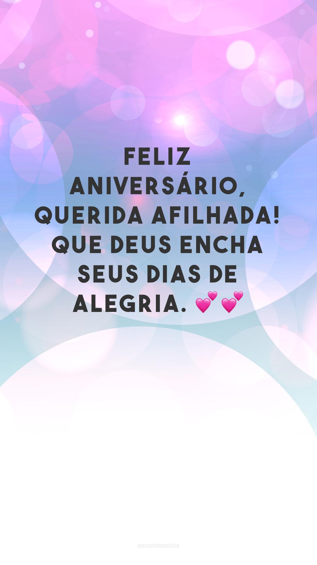 Feliz aniversário, querida afilhada! Que Deus encha seus dias de alegria. 💕💕<br />