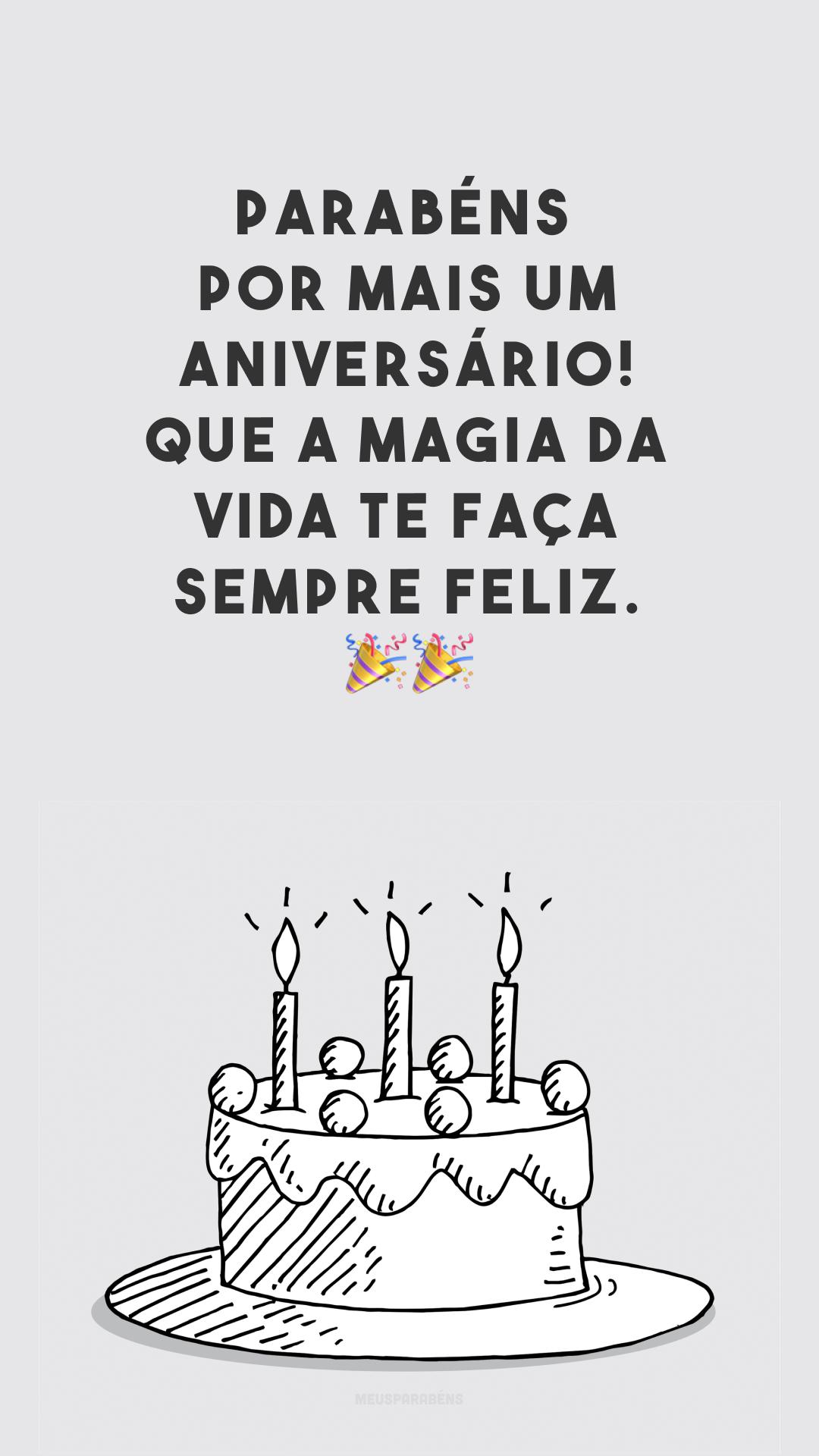 Parabéns por mais um aniversário! Que a magia da vida te faça sempre feliz. ??