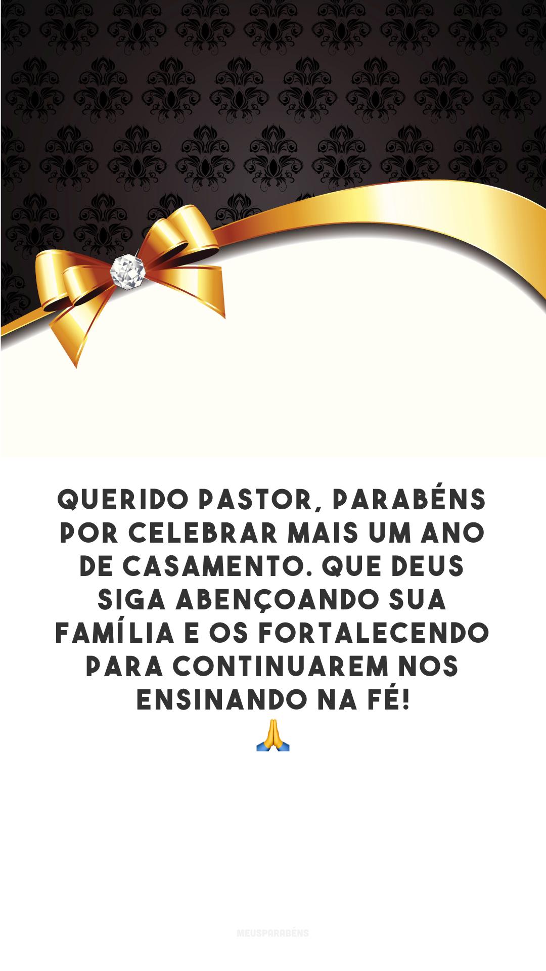 Querido pastor, parabéns por celebrar mais um ano de casamento. Que Deus siga abençoando sua família e os fortalecendo para continuarem nos ensinando na fé! 🙏