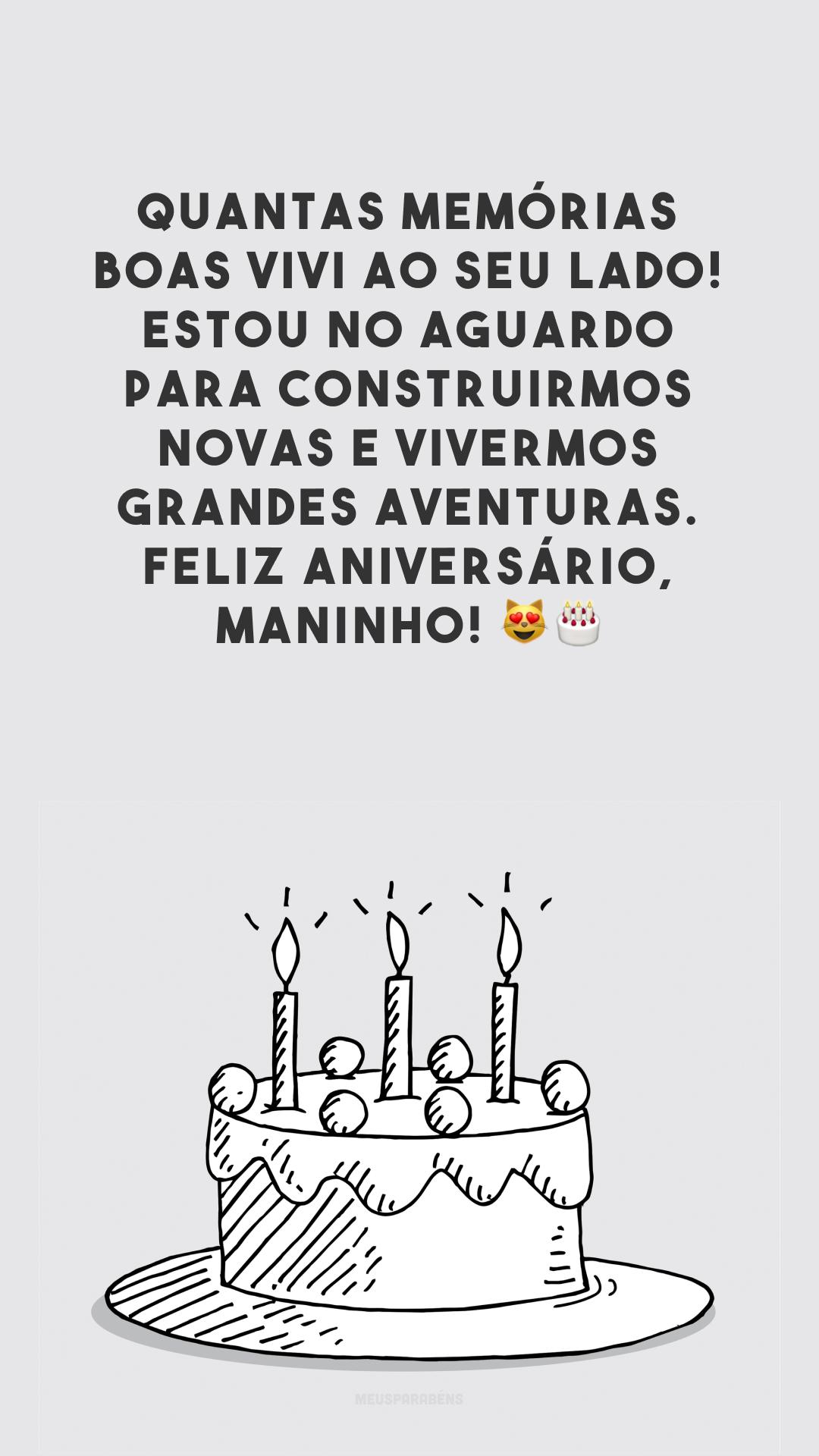 Quantas memórias boas vivi ao seu lado! Estou no aguardo para construirmos novas e vivermos grandes aventuras. Feliz aniversário, maninho! 😻🎂