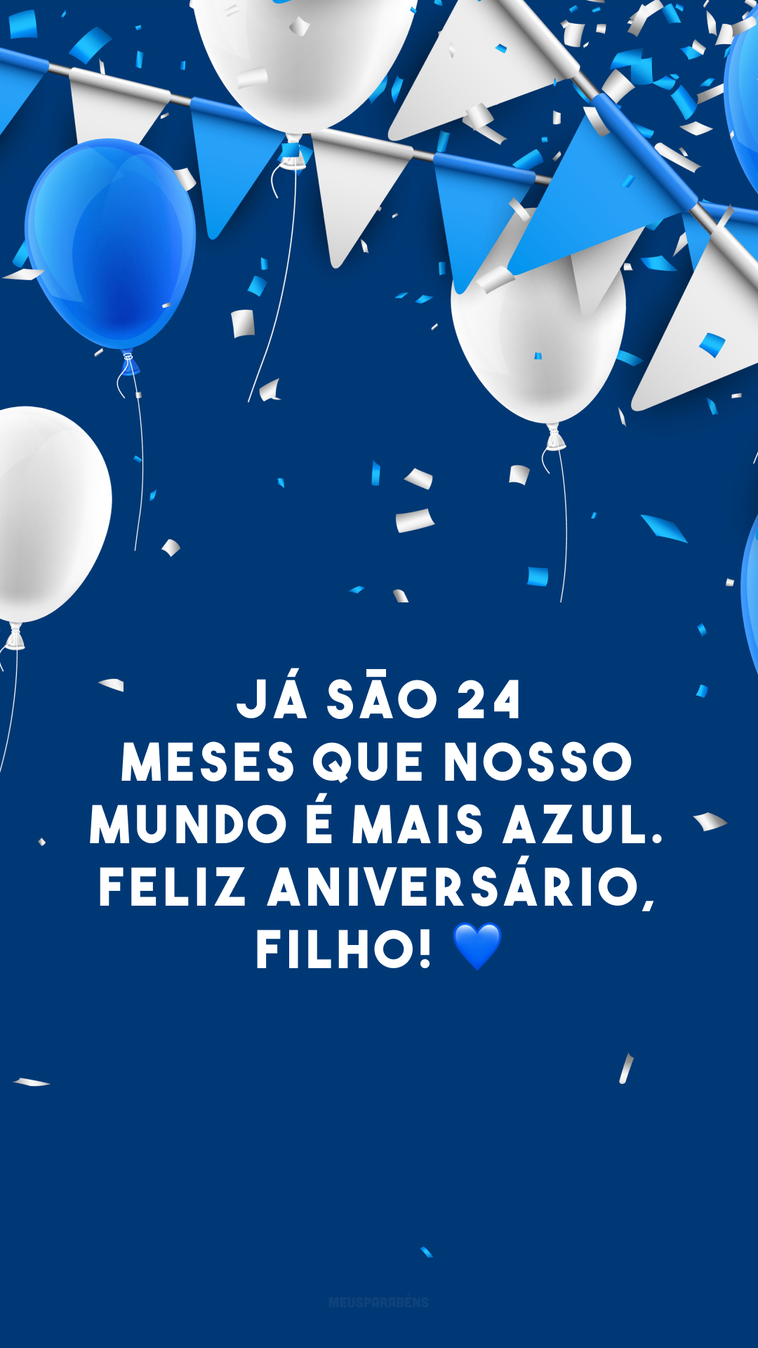 Já são 24 meses que nosso mundo é mais azul. Feliz aniversário, filho! 💙