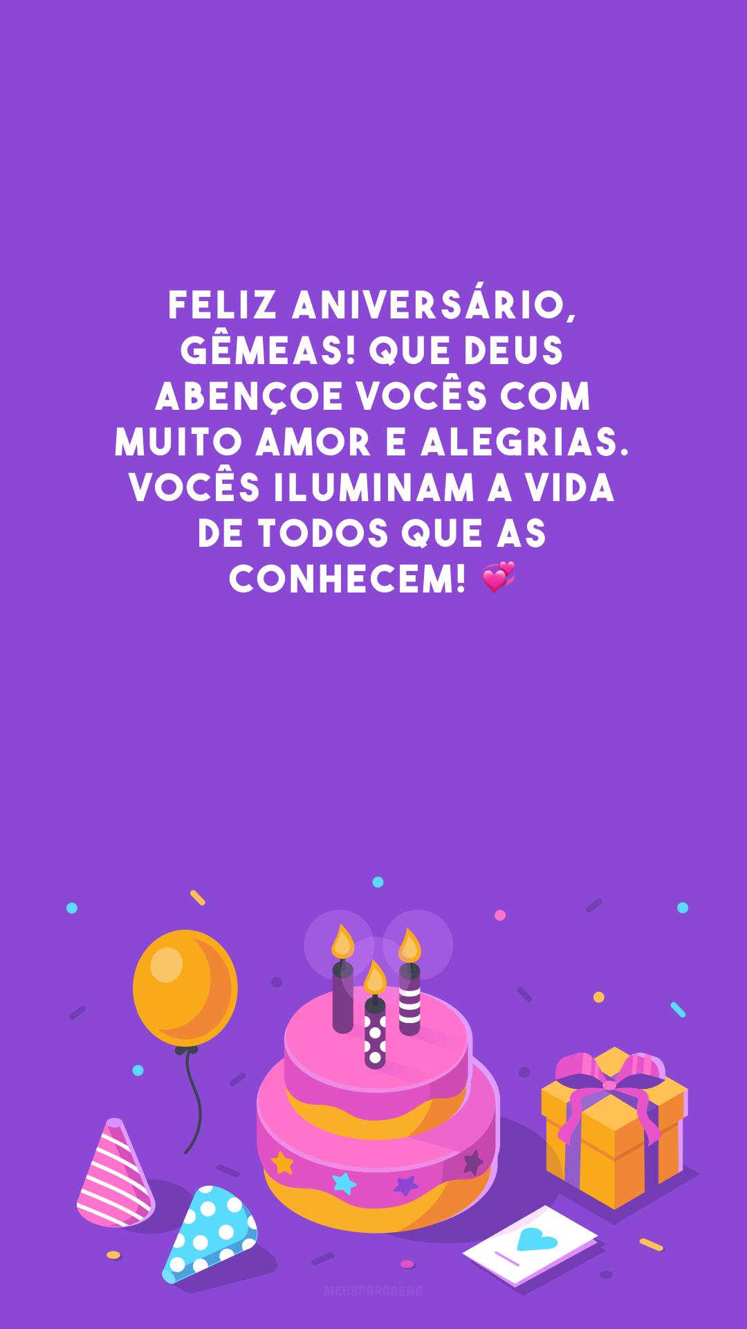 Feliz aniversário, gêmeas! Que Deus abençoe vocês com muito amor e alegrias. Vocês iluminam a vida de todos que as conhecem! 💞