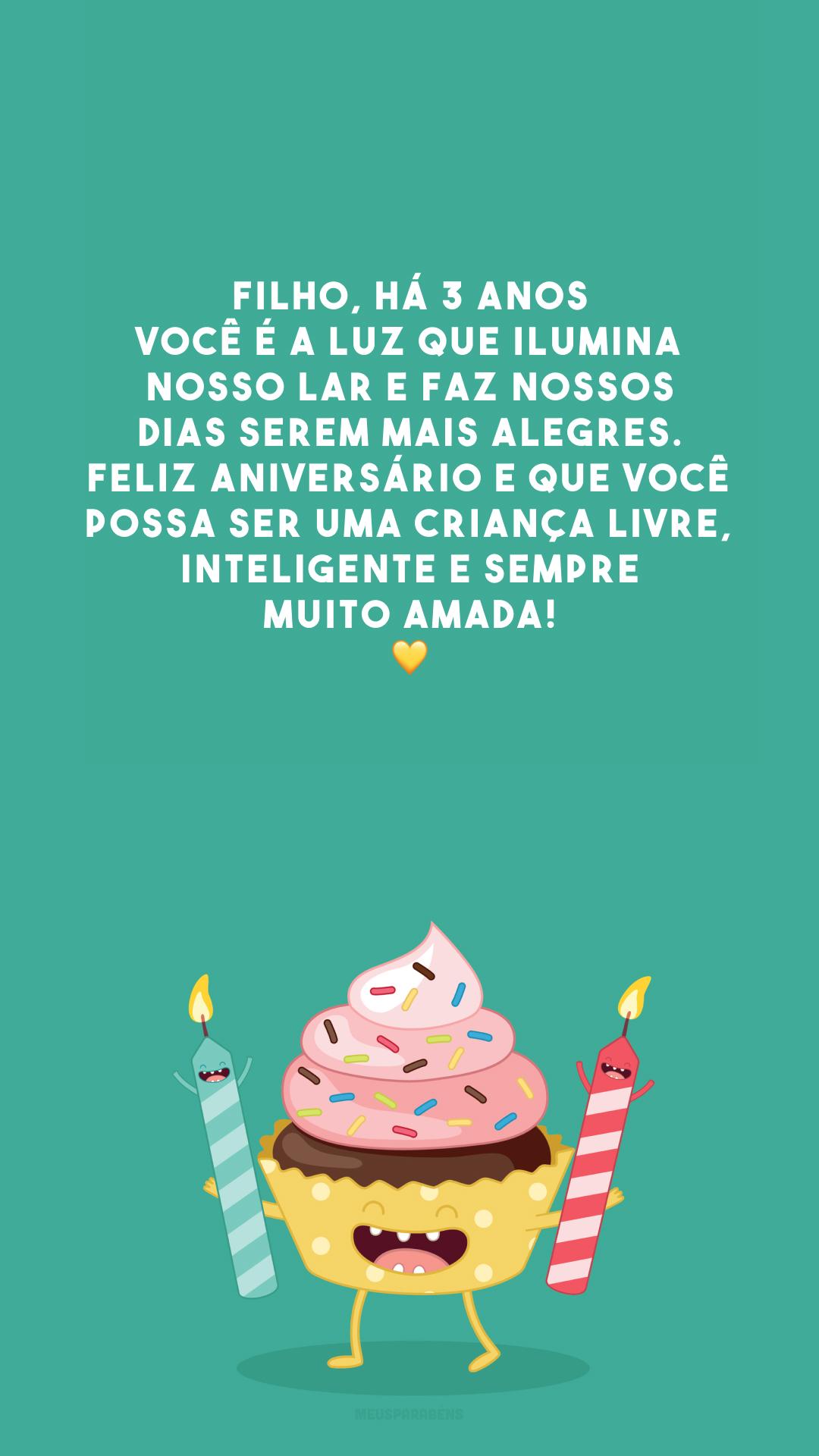 Filho, há 3 anos você é a luz que ilumina nosso lar e faz nossos dias serem mais alegres. Feliz aniversário e que você possa ser uma criança livre, inteligente e sempre muito amada! 💛