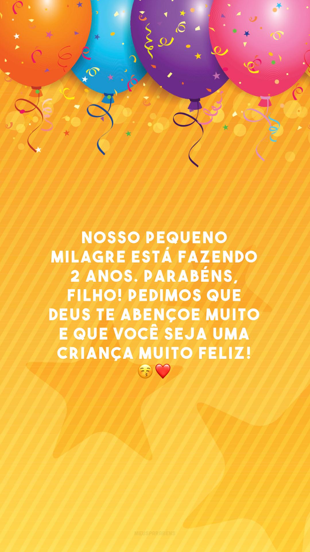 Nosso pequeno milagre está fazendo 2 anos. Parabéns, filho! Pedimos que Deus te abençoe muito e que você seja uma criança muito feliz! 😚❤️