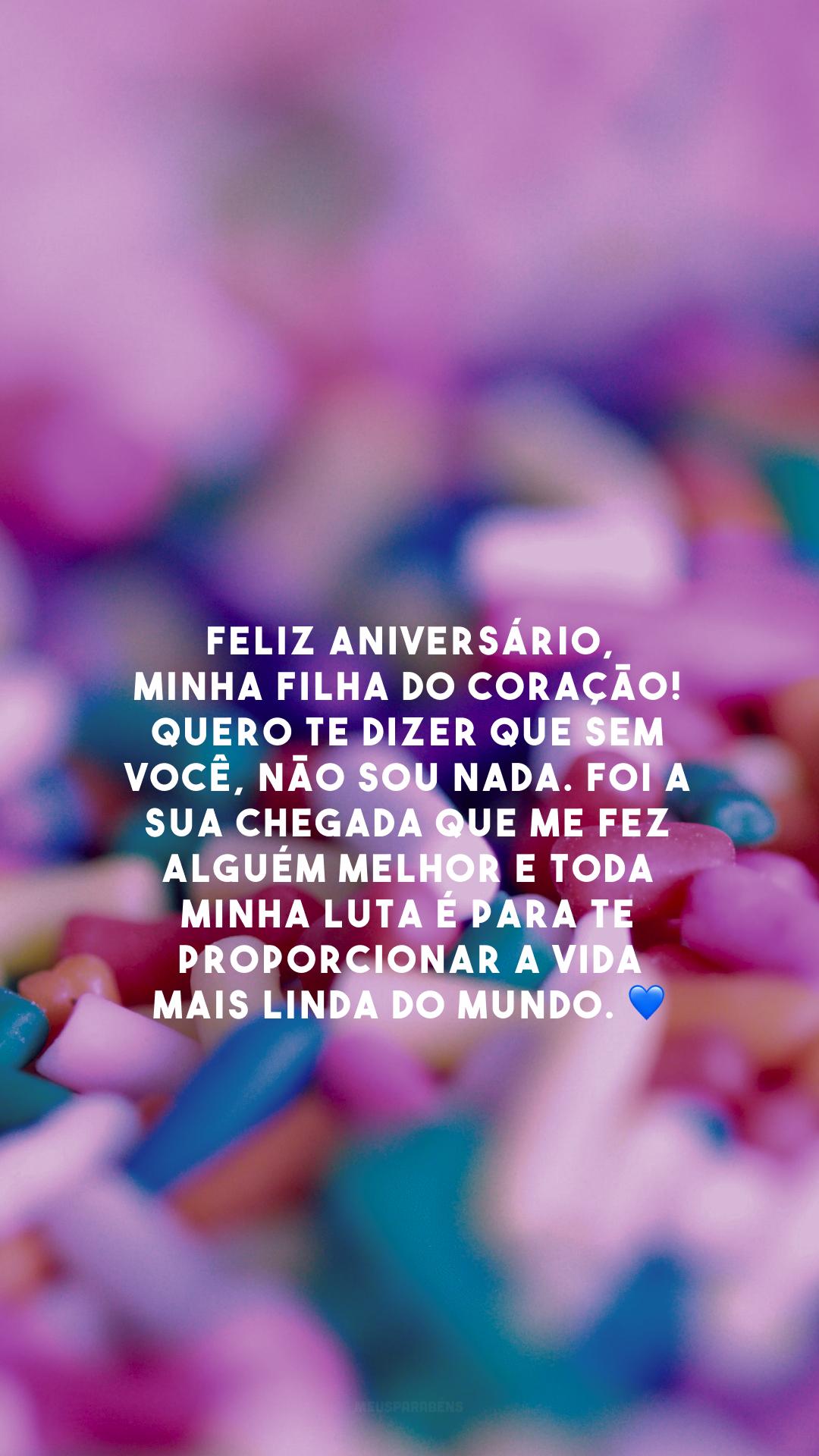 Feliz aniversário, minha filha do coração! Quero te dizer que sem você, não sou nada. Foi a sua chegada que me fez alguém melhor e toda minha luta é para te proporcionar a vida mais linda do mundo. 💙