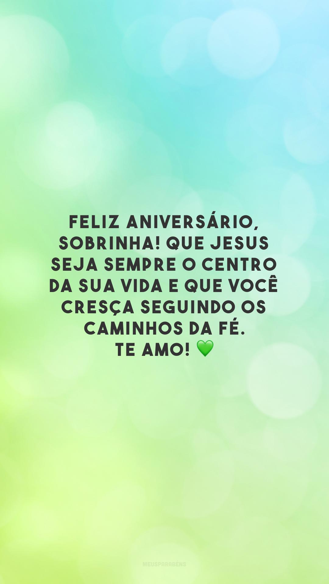 Feliz aniversário, sobrinha! Que Jesus seja sempre o centro da sua vida e que você cresça seguindo os caminhos da fé. Te amo!