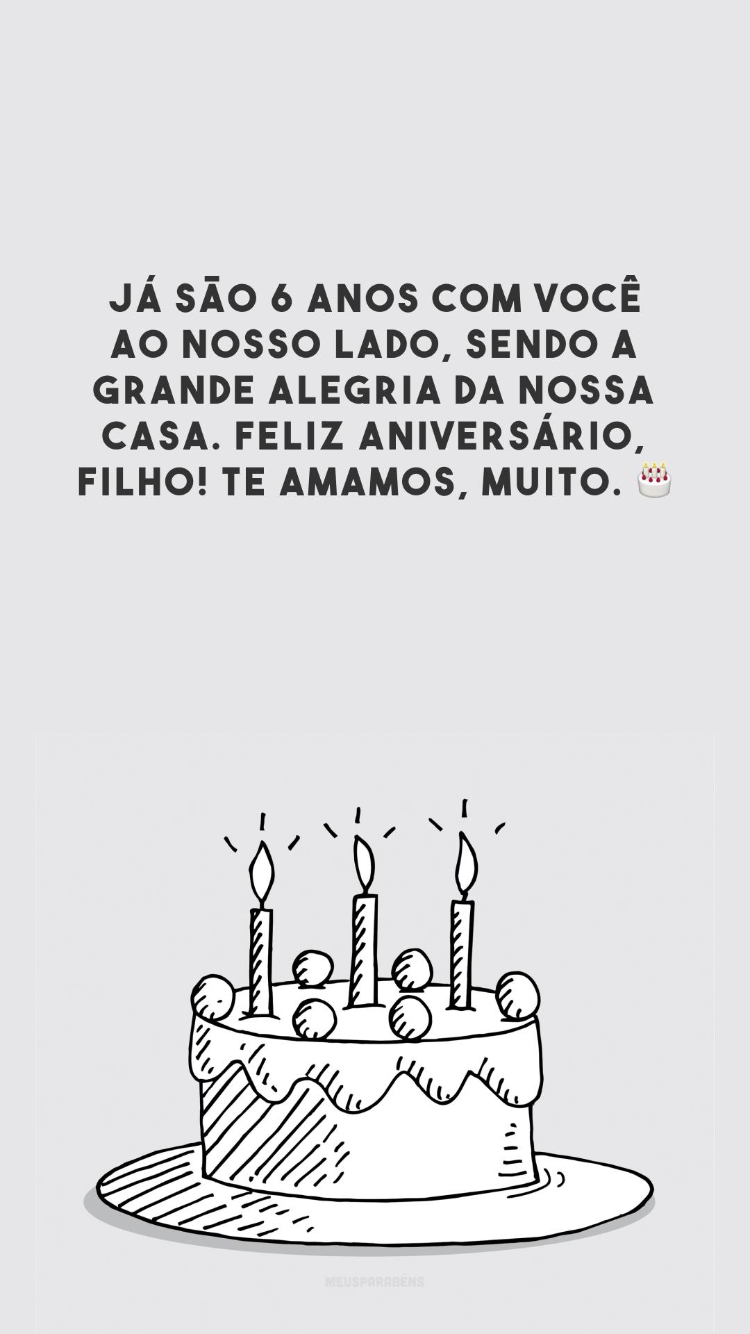 Já são 6 anos com você ao nosso lado, sendo a grande alegria da nossa casa. Feliz aniversário, filho! Te amamos, muito. 🎂