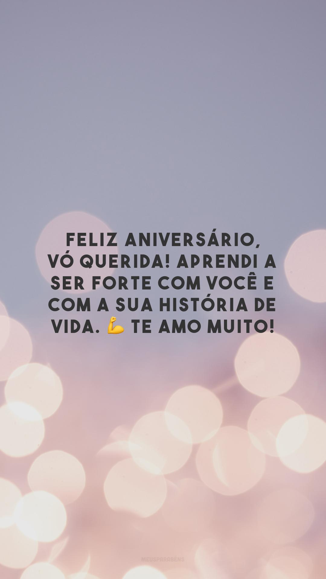 Feliz aniversário, vó querida! Aprendi a ser forte com você e com a sua história de vida. 💪 Te amo muito!