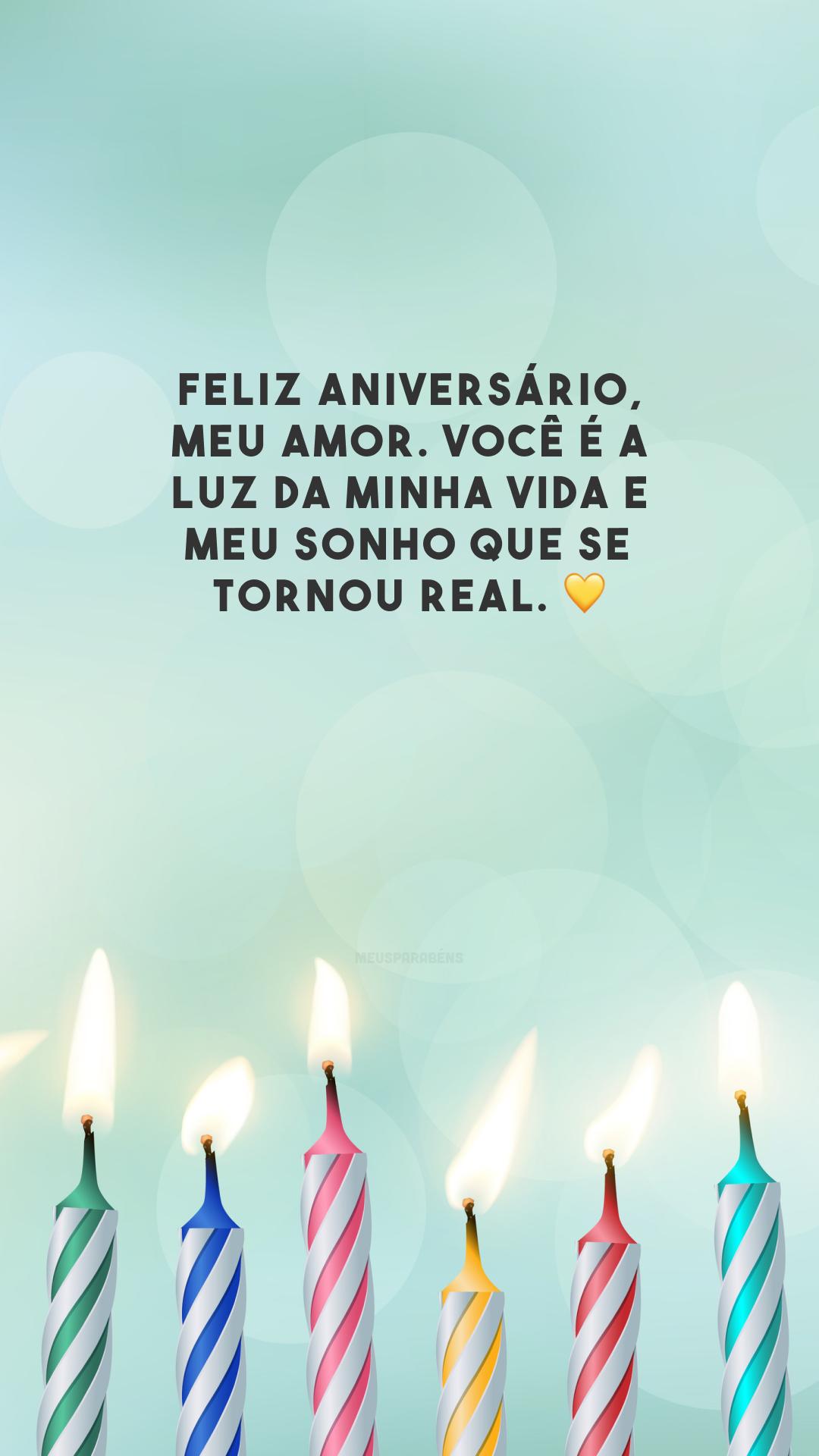 Feliz aniversário, meu amor. Você é a luz da minha vida e meu sonho que se tornou real. 💛