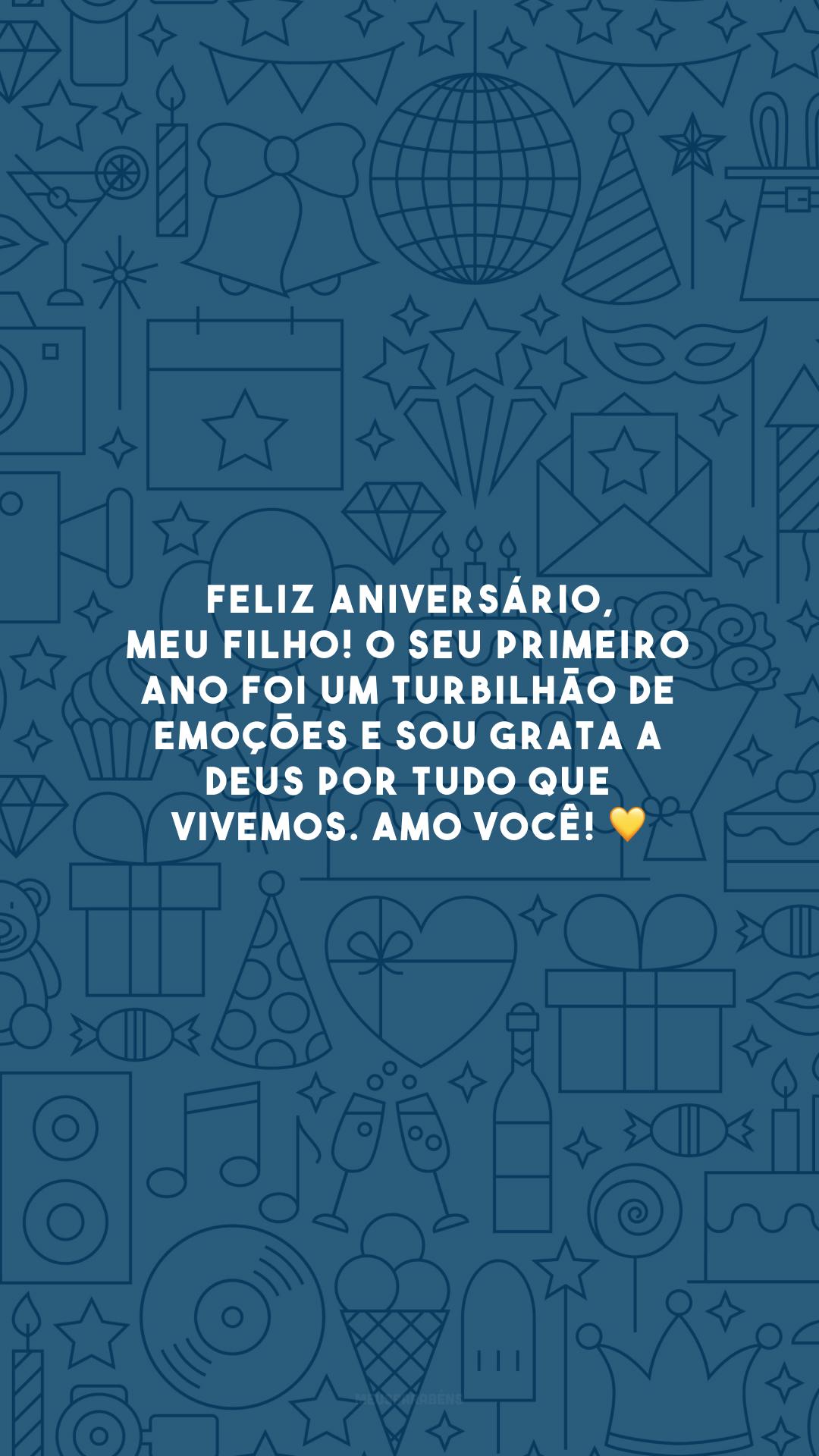Feliz aniversário, meu filho! O seu primeiro ano foi um turbilhão de emoções e sou grata a Deus por tudo que vivemos. Amo você! 💛