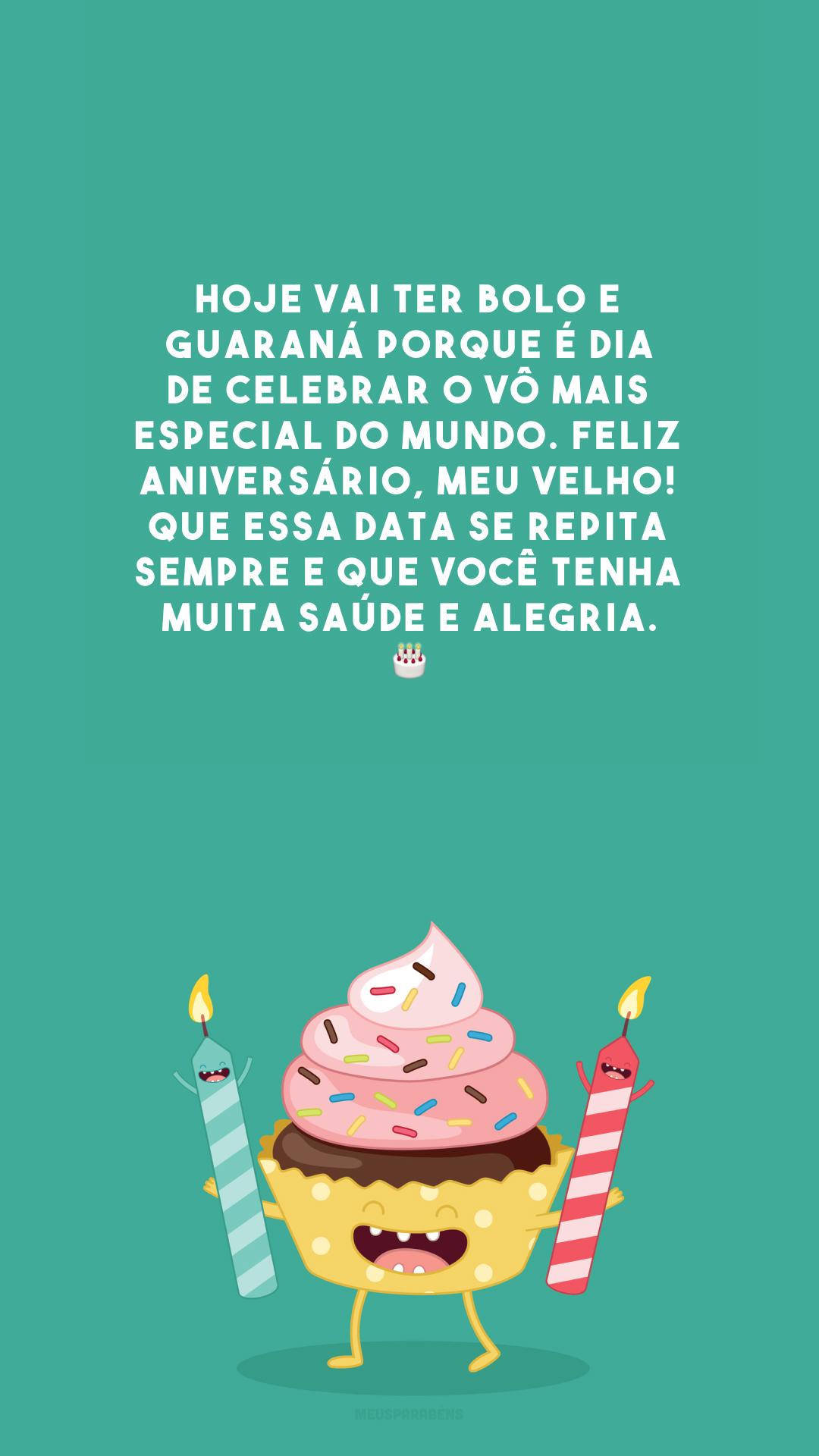 Hoje vai ter bolo e guaraná porque é dia de celebrar o vô mais especial do mundo. Feliz aniversário, meu velho! Que essa data se repita sempre e que você tenha muita saúde e alegria. 🎂