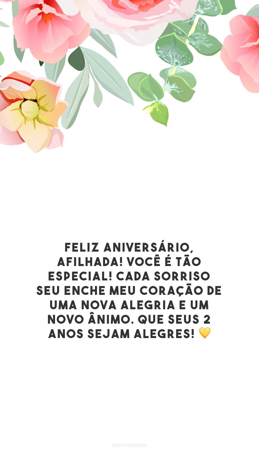 Feliz aniversário, afilhada! Você é tão especial! Cada sorriso seu enche meu coração de uma nova alegria e um novo ânimo. Que seus 2 anos sejam alegres! 💛