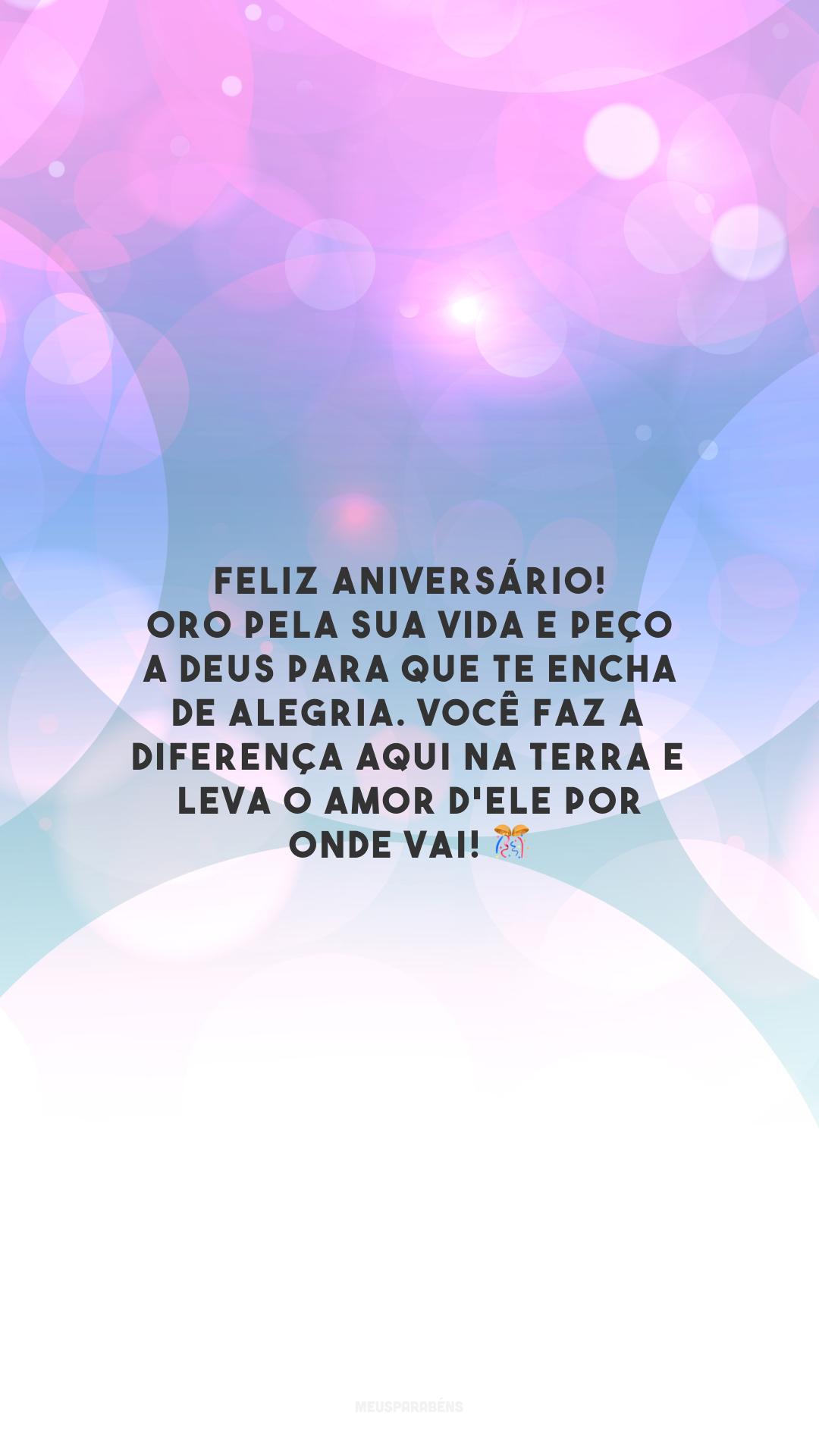 Feliz aniversário! Oro pela sua vida e peço a Deus para que te encha de alegria. Você faz a diferença aqui na Terra e leva o amor d'Ele por onde vai! 🎊