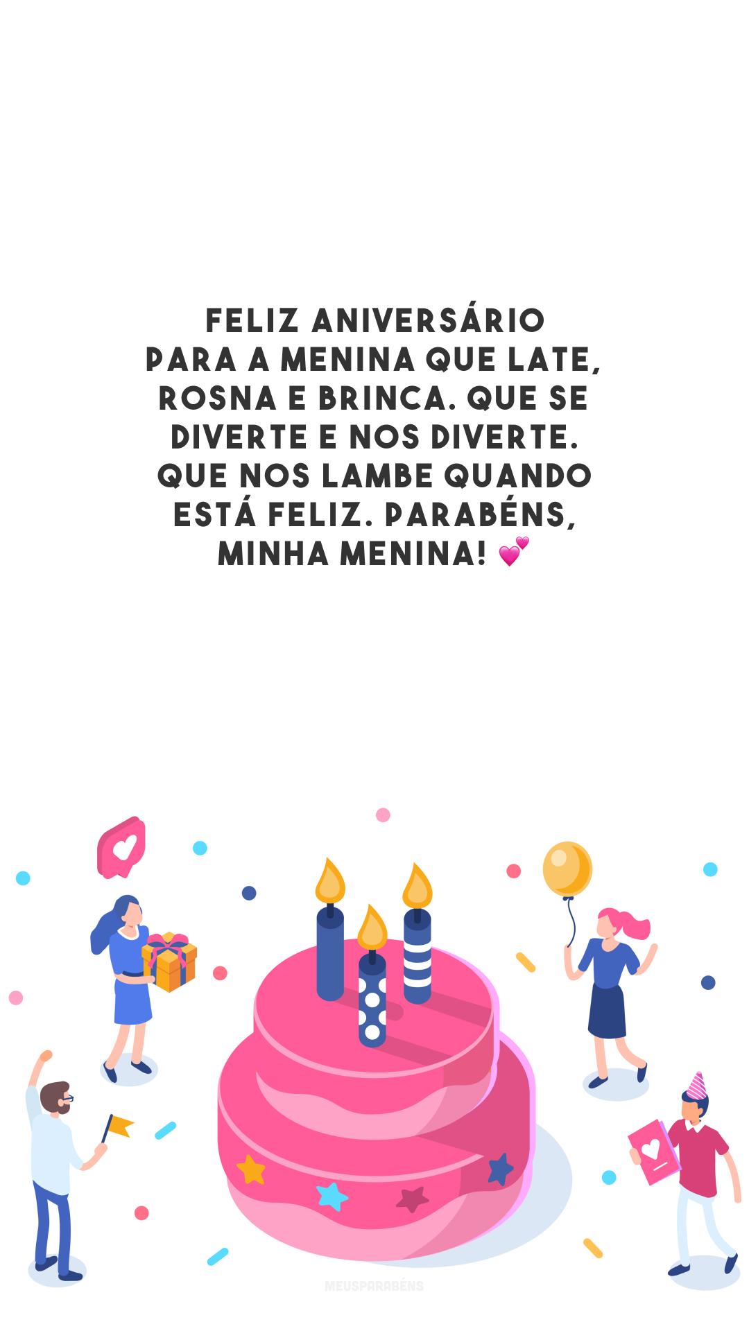 Feliz aniversário para a menina que late, rosna e brinca. Que se diverte e nos diverte. Que nos lambe quando está feliz. Parabéns, minha menina! 💕