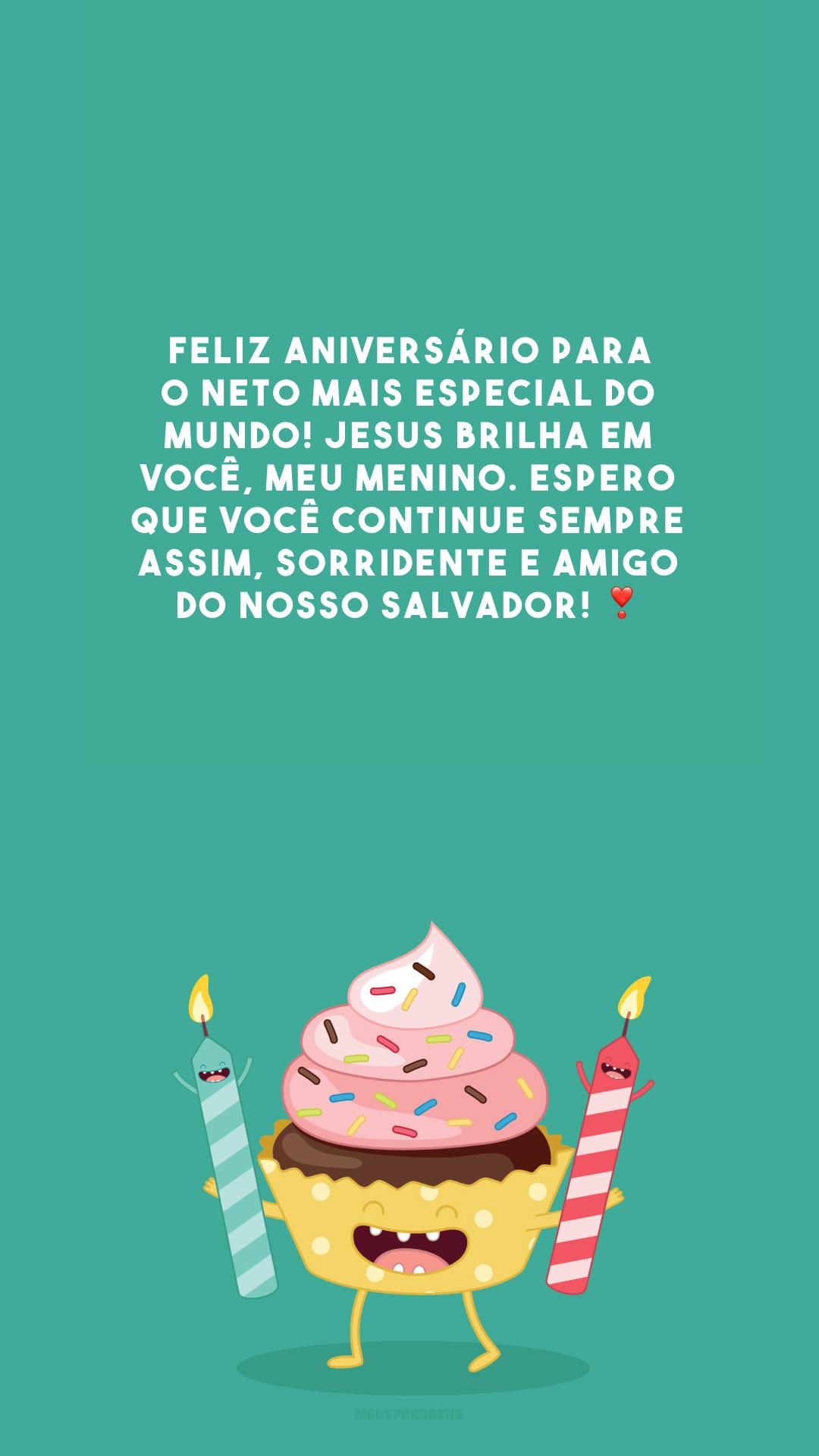 Feliz aniversário para o neto mais especial do mundo! Jesus brilha em você, meu menino. Espero que você continue sempre assim, sorridente e amigo do nosso Salvador! ❣️