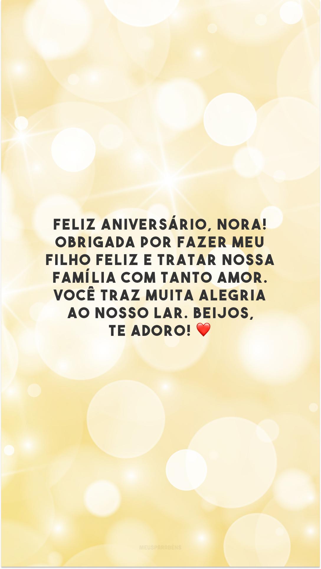Feliz aniversário, nora! Obrigada por fazer meu filho feliz e tratar nossa família com tanto amor. Você traz muita alegria ao nosso lar. Beijos, te adoro! ❤️