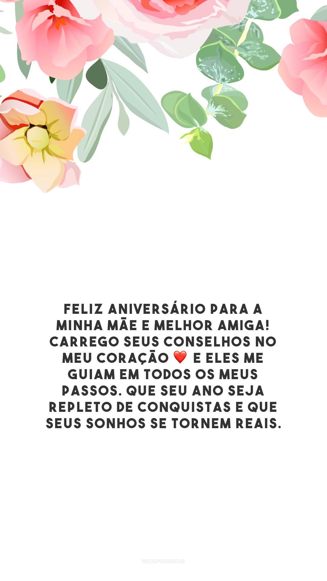 Feliz aniversário para a minha mãe e melhor amiga! Carrego seus conselhos no meu coração ❤️ e eles me guiam em todos os meus passos. Que seu ano seja repleto de conquistas e que seus sonhos se tornem reais.