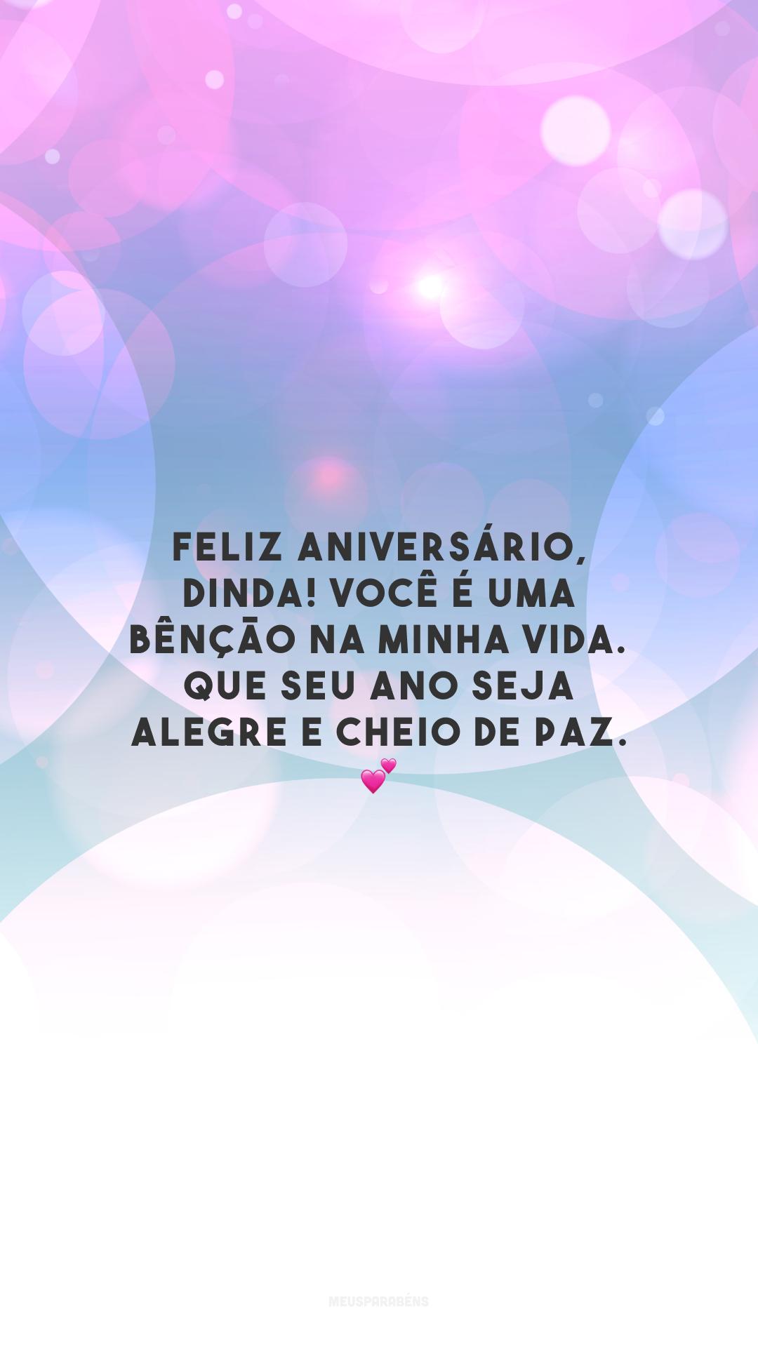 Feliz aniversário, dinda! Você é uma bênção na minha vida. Que seu ano seja alegre e cheio de paz. 💕
