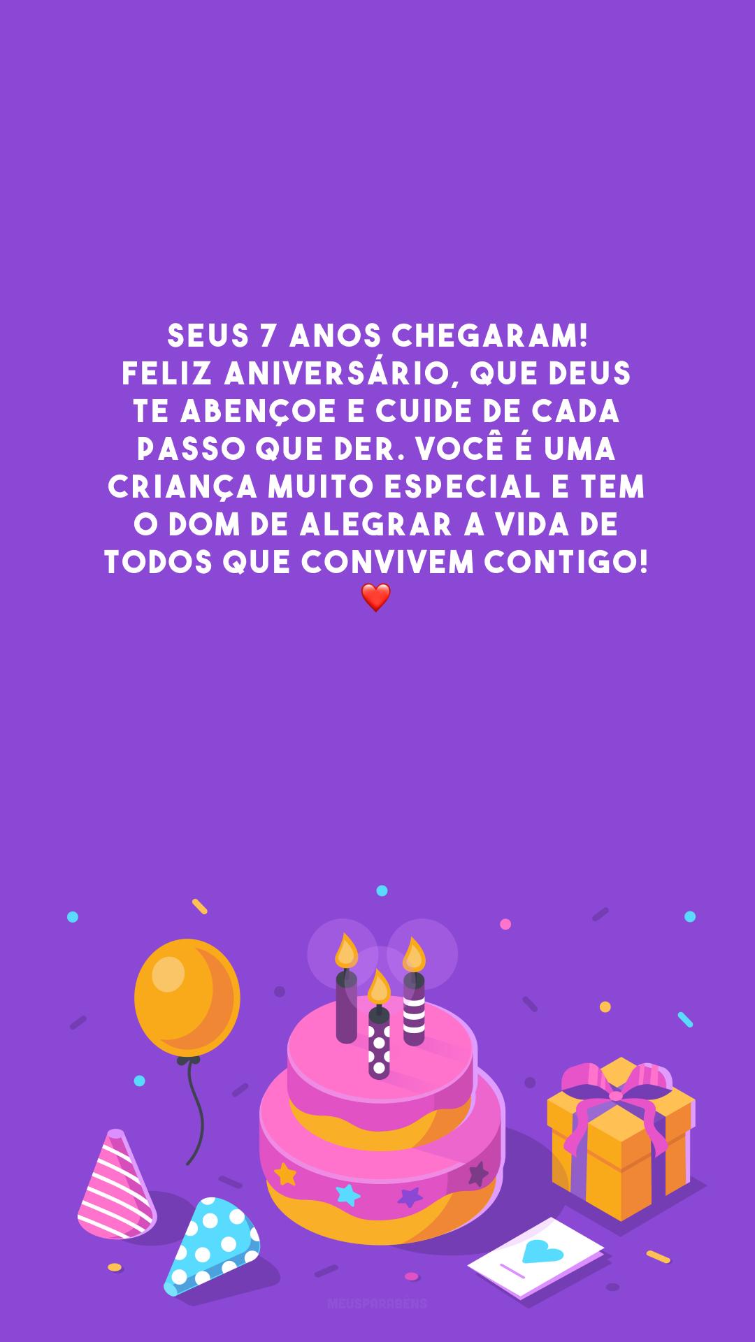 Seus 7 anos chegaram! Feliz aniversário, que Deus te abençoe e cuide de cada passo que der. Você é uma criança muito especial e tem o dom de alegrar a vida de todos que convivem contigo! ❤️