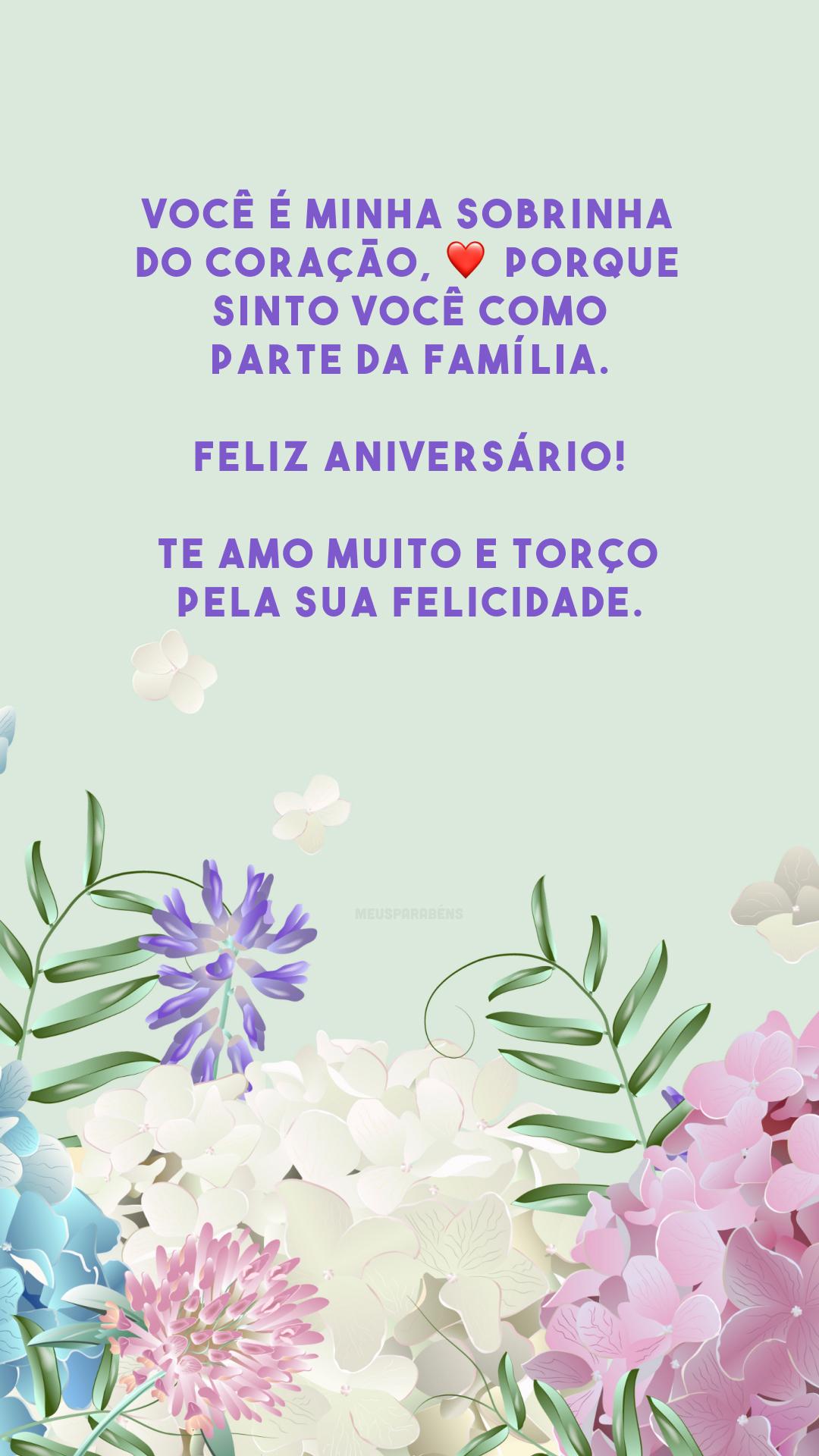 Você é minha sobrinha do coração, ❤️ porque sinto você como parte da família. Feliz aniversário! Te amo muito e torço pela sua felicidade.